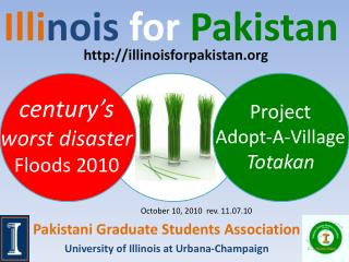 Pakistani Graduate Students Association University of Illinois at Urbana-Champaign