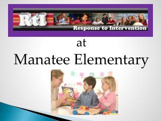 at Manatee Elementary