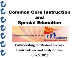 Common Core Instruction and  Special Education