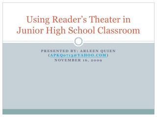 Using Reader's Theater in Junior High School Classroom