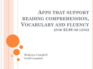 Apps that support reading  comprehension, Vocabulary  and fluency  ( for $2.99 or less)