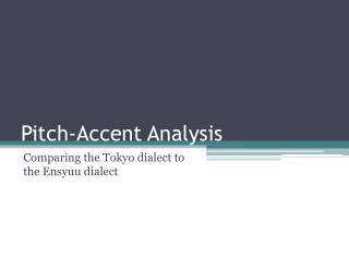 Pitch-Accent Analysis