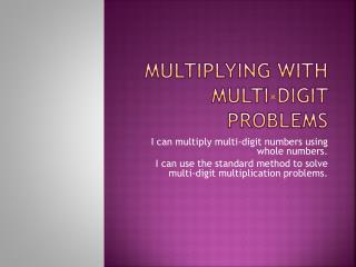 Multiplying with Multi-digit problems