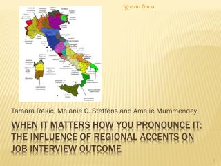 When it matters how you pronounce it: The influence of regional accents on job interview outcome