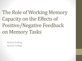 The Role of Working Memory Capacity on the Effects of Positive/Negative Feedback on Memory Tasks