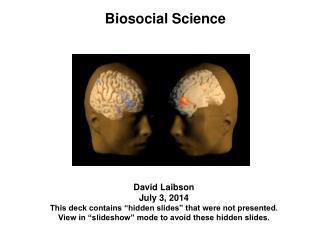 Biosocial Science