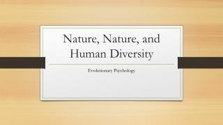Nature, Nature, and Human Diversity
