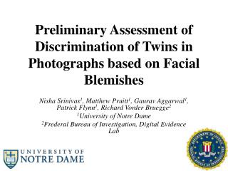 Preliminary Assessment of Discrimination of Twins in Photographs based on Facial Blemishes