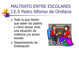 MALTRATO ENTRE ESCOLARES I.E.S Pedro Alfonso de Orellana