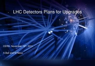 LHC  Detectors Plans  for Upgrades