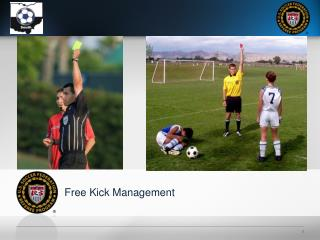Free Kick Management