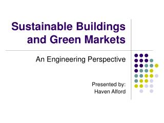 Sustainable Buildings and Green Markets