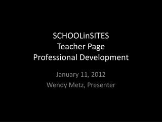 SCHOOLinSITES Teacher Page Professional Development
