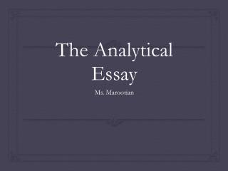 The  Analytical Essay