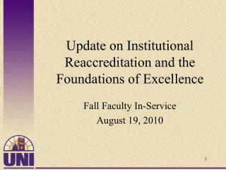 Update on Institutional Reaccreditation and the Foundations of Excellence
