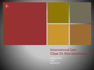 International Law Class  23:  Non-Intervention