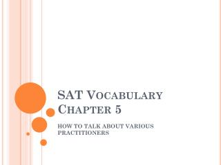 SAT Vocabulary Chapter 5