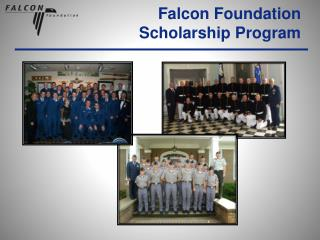 Falcon Foundation Scholarship Program