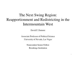 The Next Swing Region:  Reapportionment and Redistricting in the Intermountain West