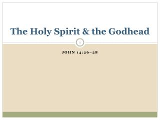 The Holy Spirit & the Godhead