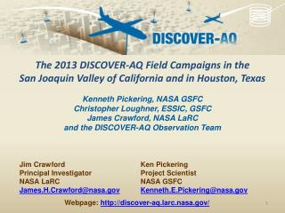 Ken Pickering Project Scientist NASA GSFC Kenneth.E.Pickering@nasa.gov