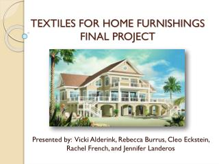 TEXTILES FOR HOME FURNISHINGS  FINAL PROJECT