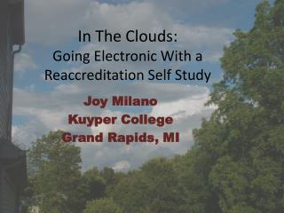 In The Clouds: Going Electronic With a Reaccreditation Self Study