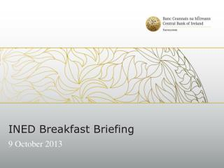 INED Breakfast Briefing