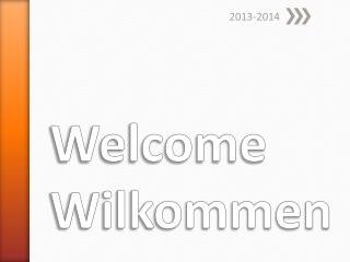 Welcome Wilkommen