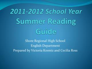 2011-2012 School Year Summer Reading Guide