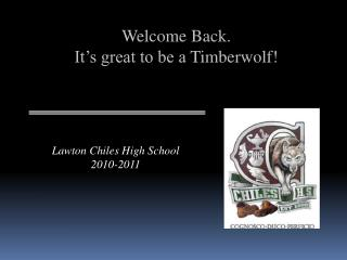 Welcome Back. It's great to be a  Timberwolf !
