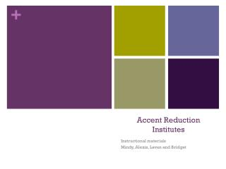 Accent Reduction Institutes