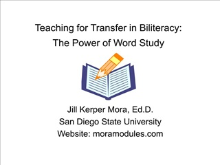 Teaching for Transfer in Biliteracy:  The Power of Word Study