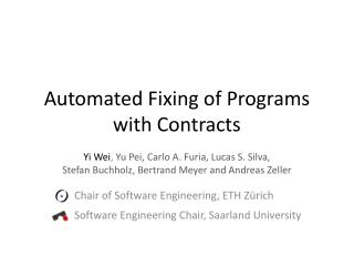 Automated Fixing of Programs with Contracts