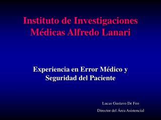 Instituto de Investigaciones M dicas Alfredo Lanari