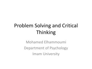 Problem Solving  and Critical Thinking