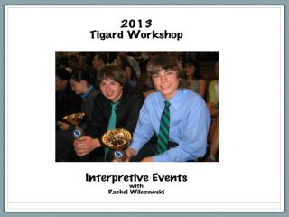 The Interpretive Events Humorous, Dramatic, Duo, Poetry, Prose, LIBELL