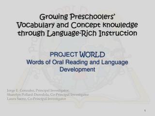 Growing Preschoolers�  Vocabulary and Concept knowledge through Language-Rich Instruction