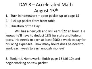 DAY 8  – Accelerated Math August 15 th