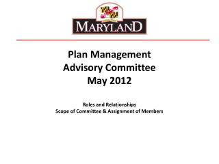 Plan Management  Advisory Committee May 2012