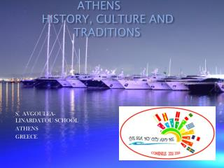 ATHENS         HISTORY, CULTURE AND                           TRADITIONS