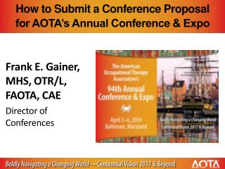 How to Submit a Conference Proposal for AOTA's Annual Conference & Expo