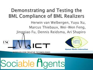 Demonstrating and Testing the BML Compliance of BML  Realizers