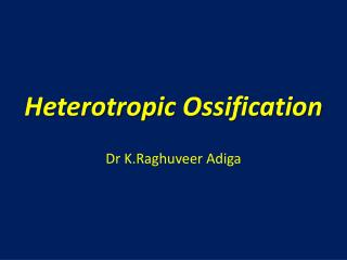 Heterotropic  Ossification