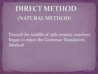 DIRECT METHOD (NATURAL METHOD)