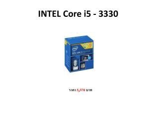 INTEL Core i5 - 3330
