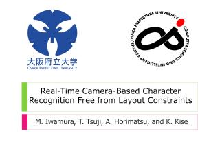Real-Time Camera-Based Character Recognition Free from Layout Constraints