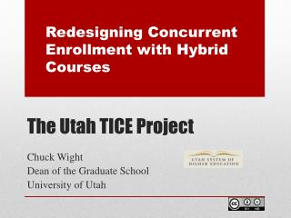 The Utah TICE Project