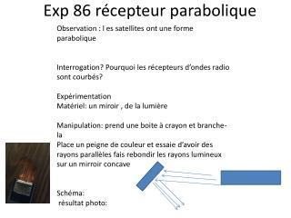 Exp  86 récepteur parabolique