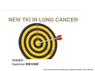 New TKI in Lung cancer